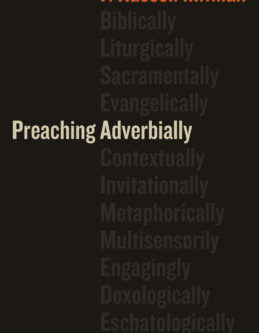 Preaching Adverbially–An Interview with Author Russ Mitman