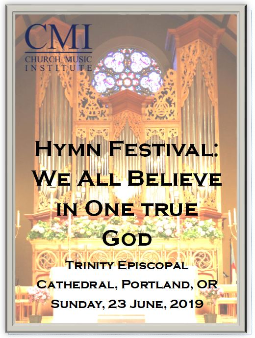 Hymn Festival: We All Believe in One True God